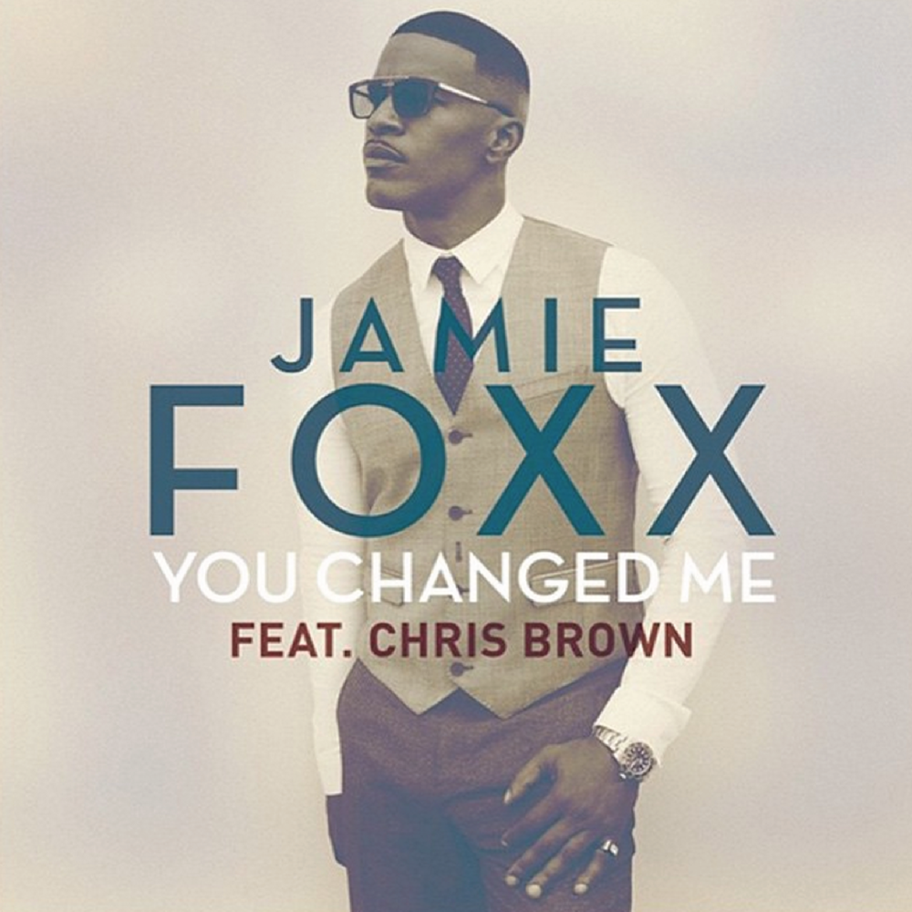 jamie foxx chris brown you changed me