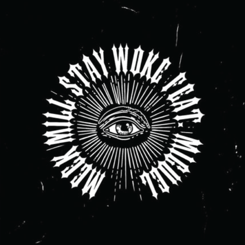 "MIKE ""DZL"" HOLMES PRODUCED ""STAY WOKE"" FOR MEEK MILL FEATURING MIGUEL"