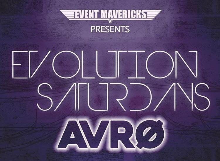 Evolution Saturday's - AVRO Headlining Night9.30.17