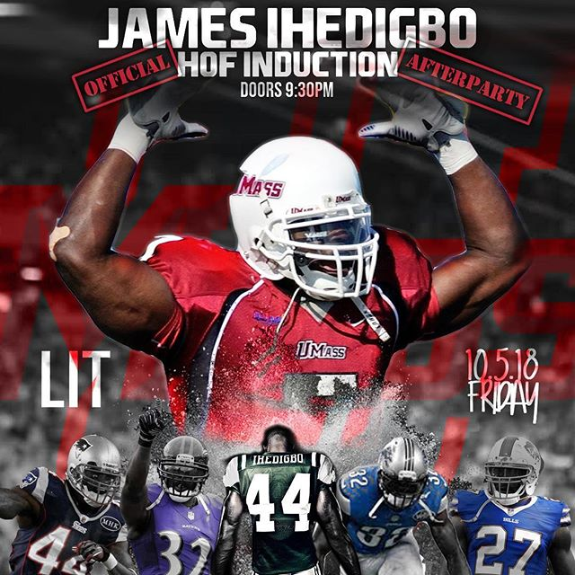 Are you ready to party with a Super Bowl Champ?! This Friday at LIT we're celebrating Super Bowl XLVII Champ and UMass Football Legend James Ihedigbo and his induction to the UMass Hall of Fame!  If you don't know: 11 NFL Season 4 AFC Championships  2 Super Bowls  Now you know... The Official Induction After Party starts at 9:30 this Friday so if you wanna party with some NFL and UMass legends you should get here early so you're not watching from the line!
