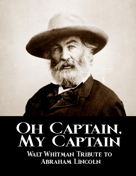 abraham lincoln o captain my captain