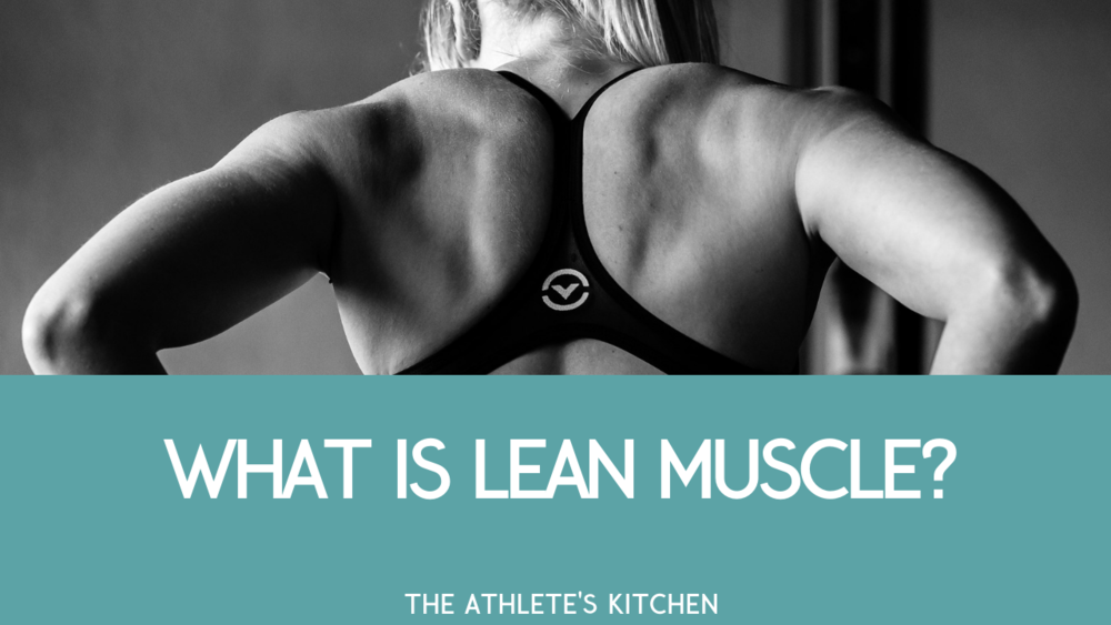 WHAT IS LEAN MUSCLE thumbnail.png
