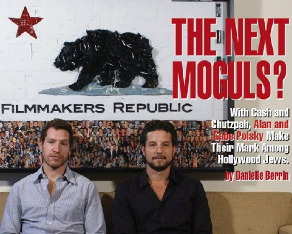 The Next Moguls?  By Danielle Berrin,  The Jewish Journal  December 2010