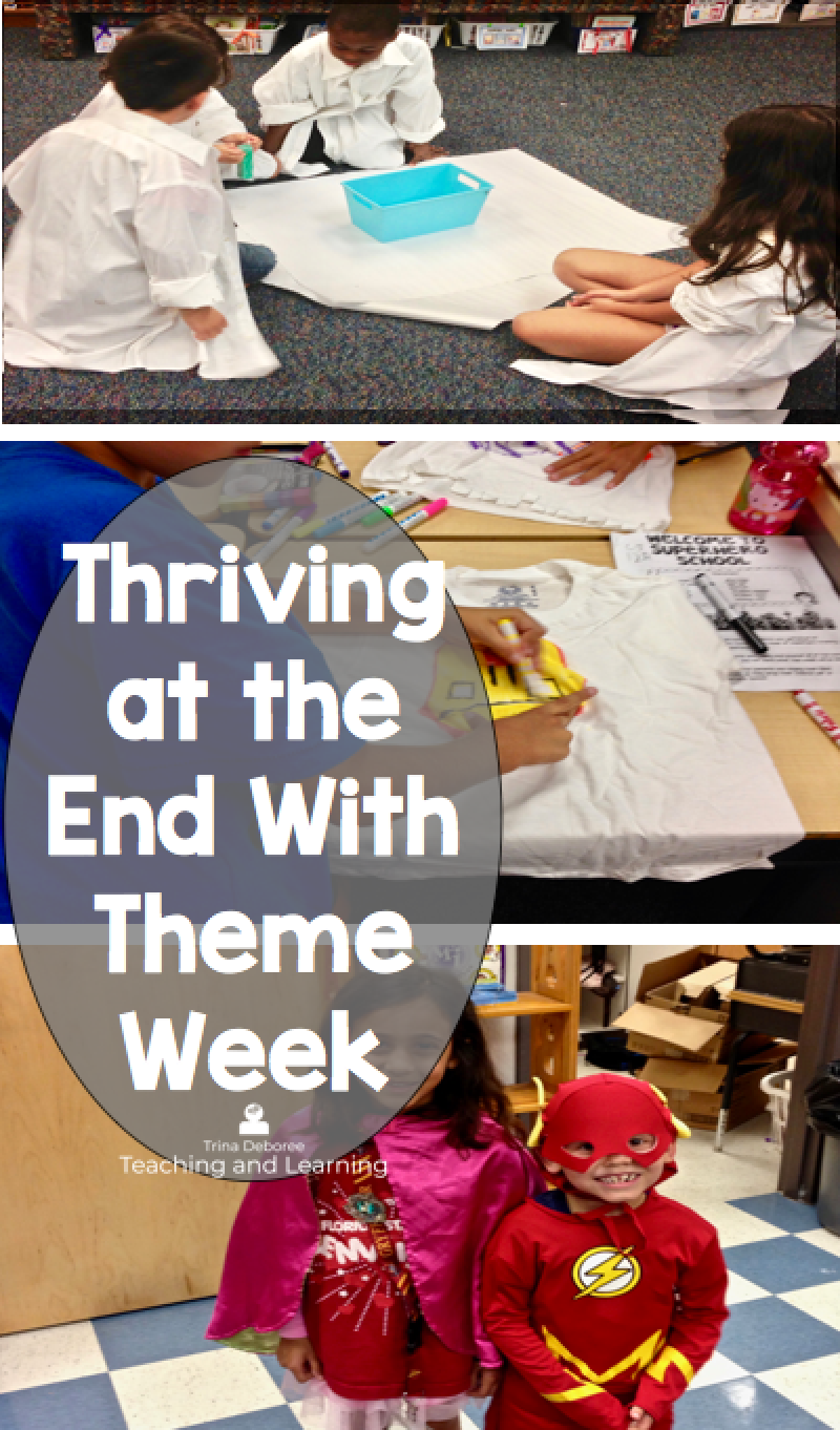 7 Ways to Survive and Thrive at the End of The School Year Theme Week