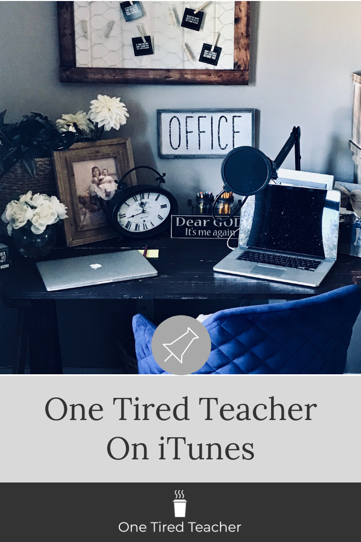 One Tired Teacher on iTunes