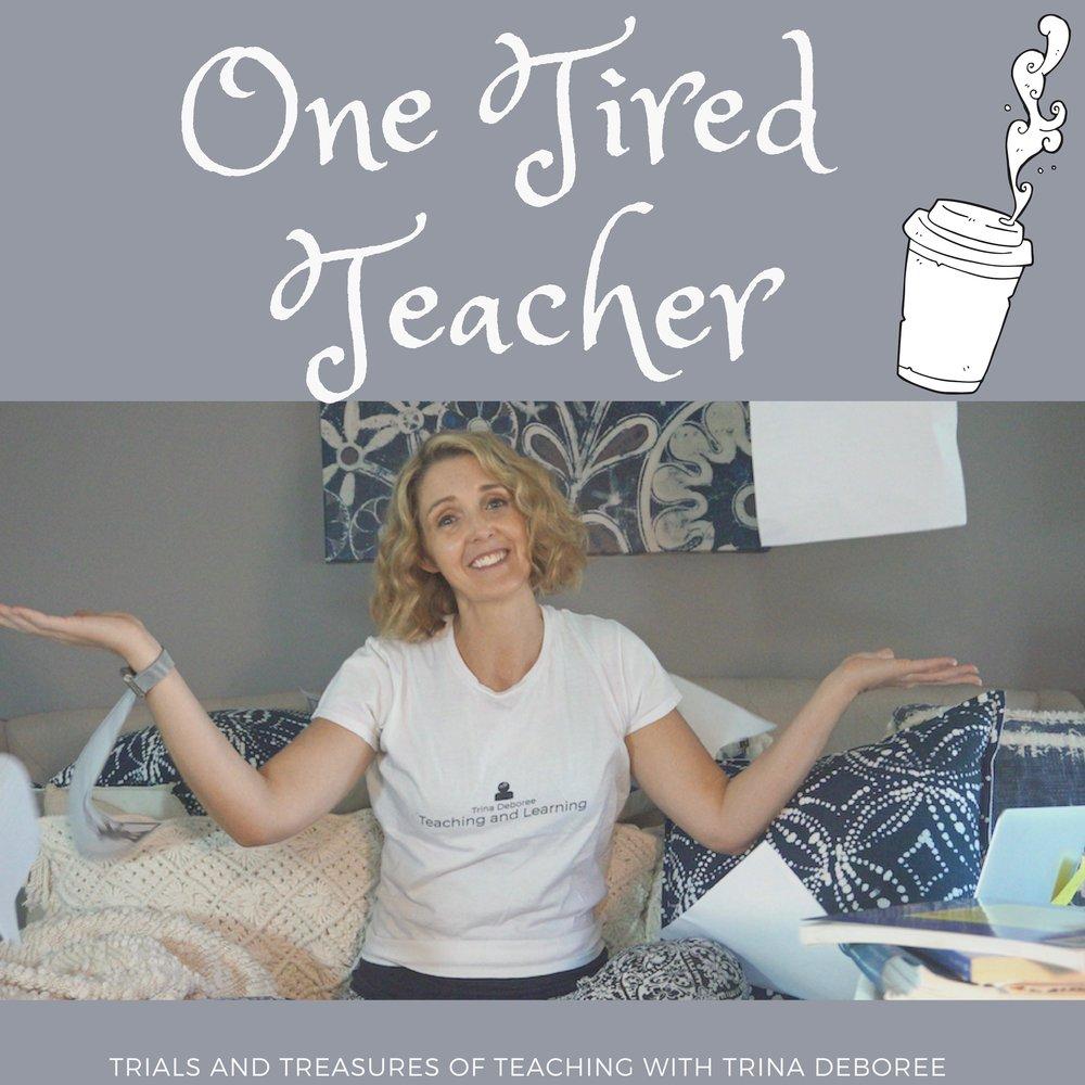 One Tired Teacher Podcast