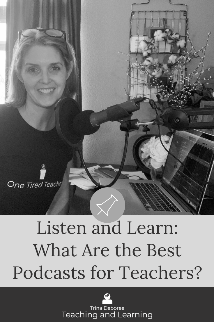 Listen and Learn: What Are the Best Podcasts for Teachers?