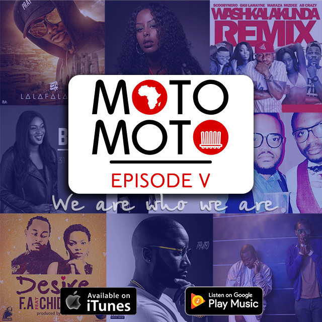 Moto Moto Podcast 5 - African Music/Afrobeats