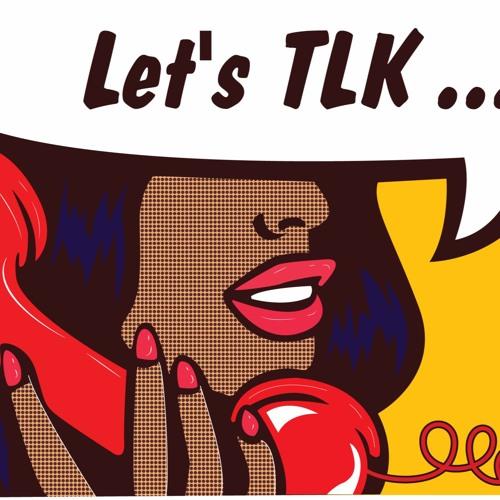 Let's Tlk