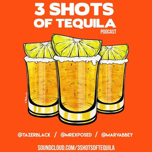 Three Shots of Tequila