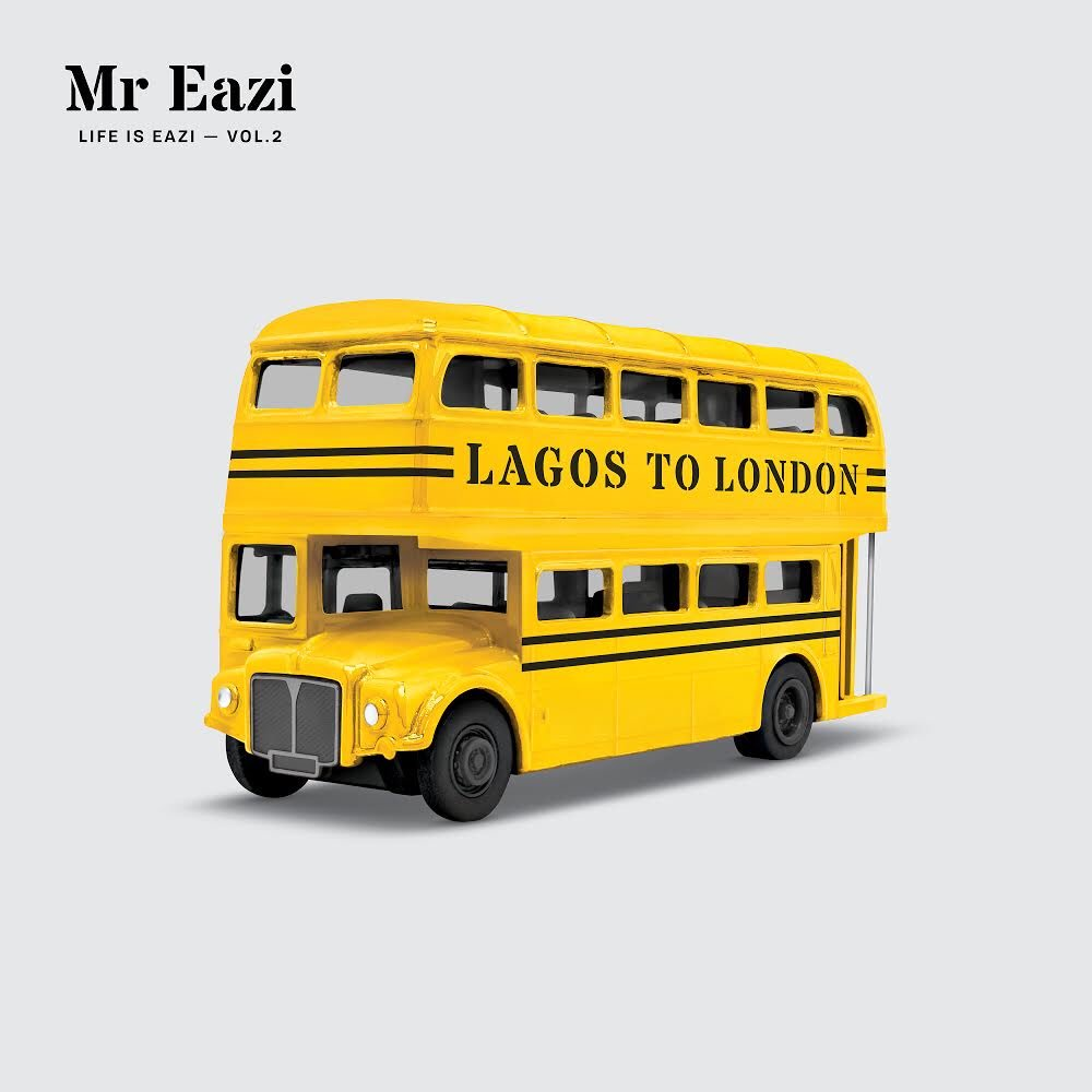 mixtape-mr-eazi-life-is-eazi-vol-2-lagos-to-london_NAIJAEXTRA.COM_.jpg