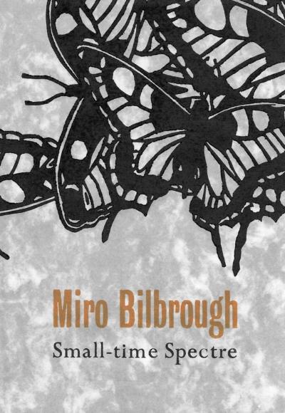 Small-time Spectre Miro BilbroughIMAGE.jpg