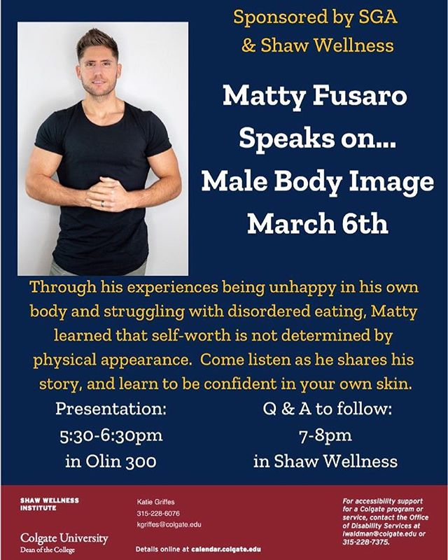 In honor of National Eating Disorder Awareness Week, SGA welcomes fitness professional, @mattyfusaro, to campus tomorrow (WEDNESDAY) for a presentation which challenges traditional narratives surrounding body image and eating disorders like orthorexia!! please join us from 5:30-6:30pm in Olin 300 for this informative talk and later from 7-8pm in Shaw Wellness for the Q&A!! special thank you to Shaw Wellness and our very own @chris_raimondo for organizing 🥦💪🏽🏋🏽‍♀️