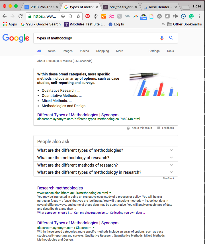 "Yup. Google searching ""types of methodology"" is my starting point."