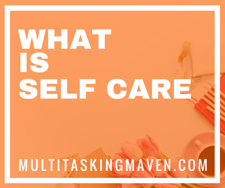 """So, what is self-care? I'm sure everybody knows that whole phrase of, """"In an emergency situation, administer oxygen to yourself before your child or the elderly.""""That totally goes against every mama instinct that there is because if my baby is in trouble, they're going to get something before I get something.I'm always going to come last. That's the problem right there. We always put ourselves last. Over 40 self care ideas for moms: http://multitaskingmaven.com/blog/self-care-ideas-for-moms"""
