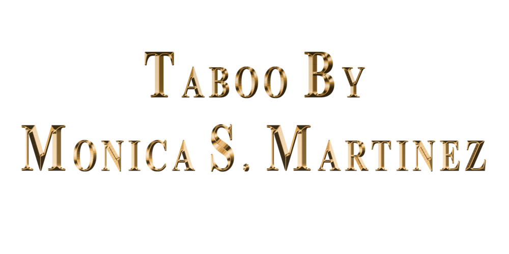 Taboo by Monica S. Martinez.png
