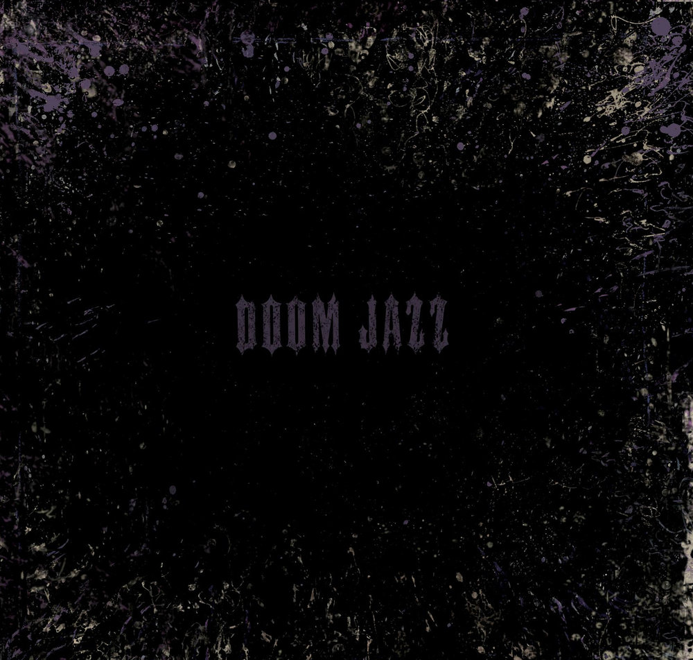 DOOM JAZZ: slow, dark tones from the imaginary film feat. piano and bass from JAMIE SAFT