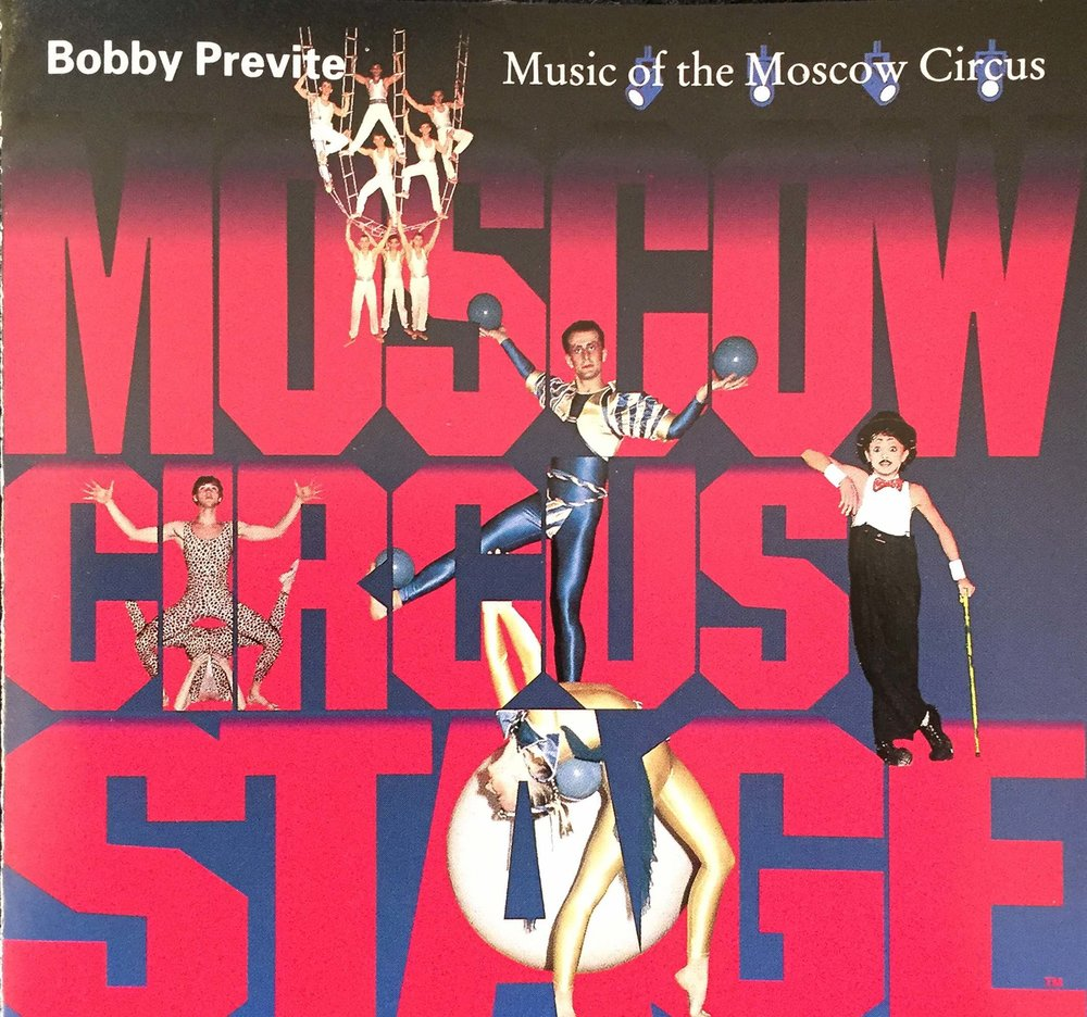 MUSIC FOR THE MOSCOW CIRCUS:   from the Broadway show   feat. A CAST OF THOUSANDS