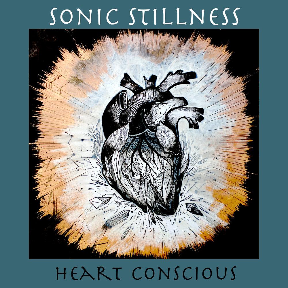 Heart Conscious - Sonic Stillness.jpg