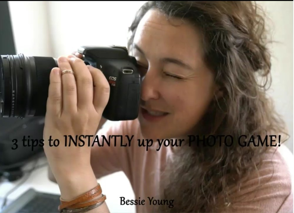 3 Tips to Instantly Up Your Photo Game by Bessie Young.jpg