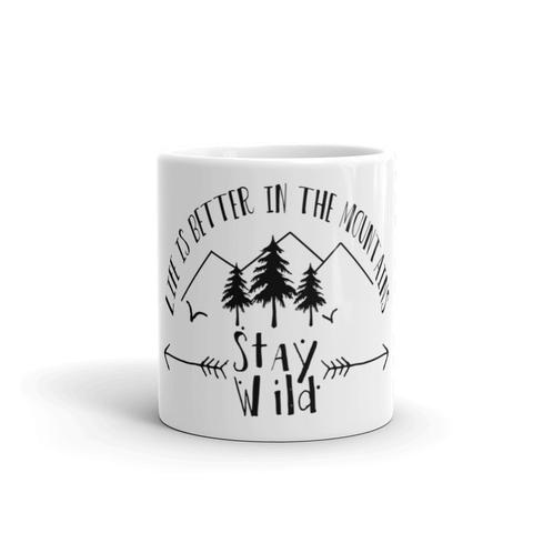 Stay Wild Coffee Mug by Adventuring of a Small Town Girl.jpg