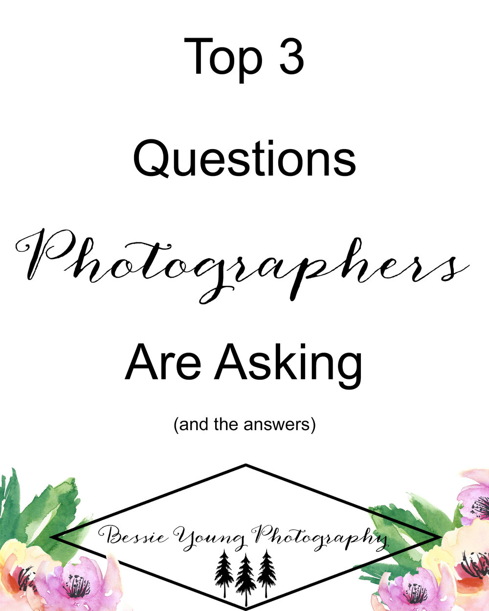 Top 3 Questions Photographers are asking - and my answers