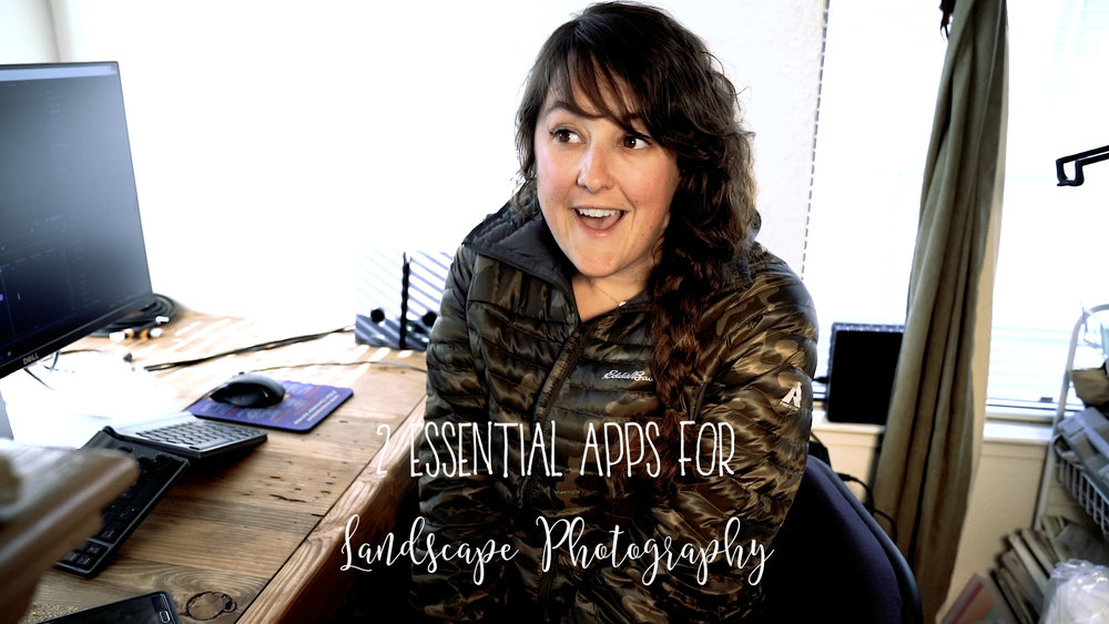 2 Essential Apps for Landscape Photography by Bessie Young Photography - Photography tips and tricks