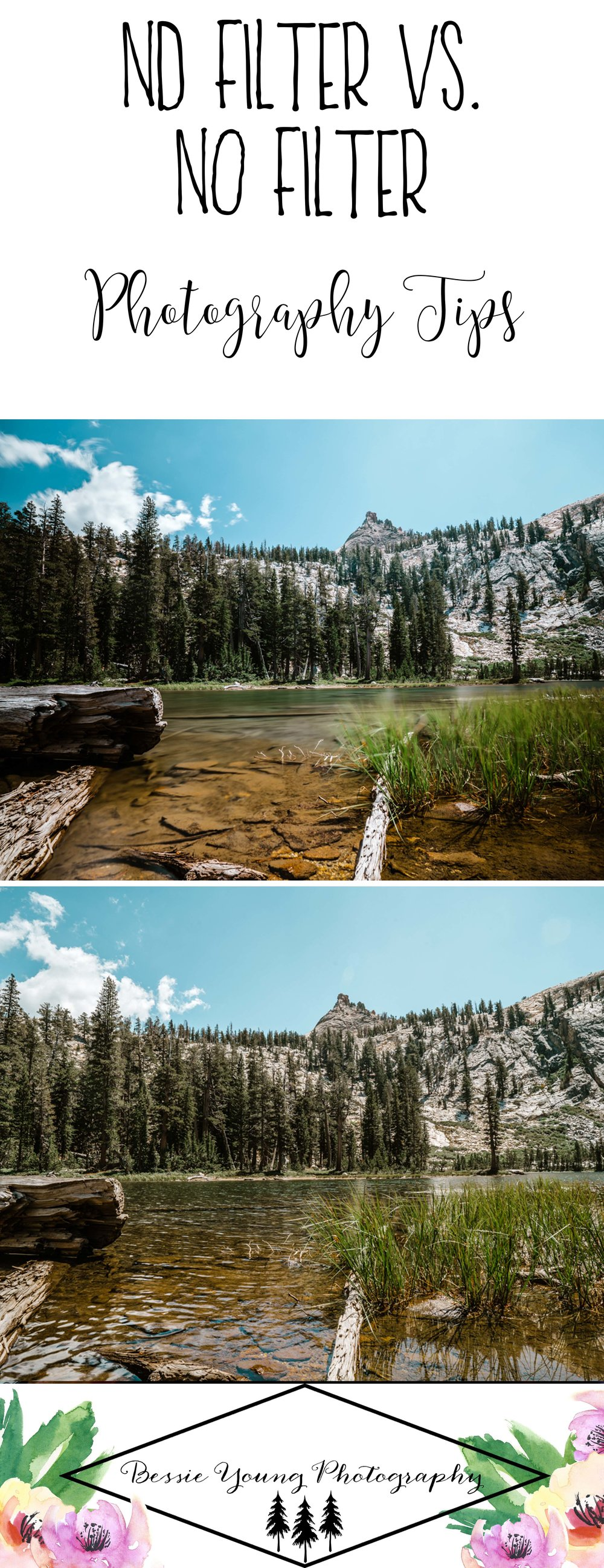 ND Filter vs No filter Landscape Photography Tips and tricks by Bessie Young Photography Landscape Photography.jpg