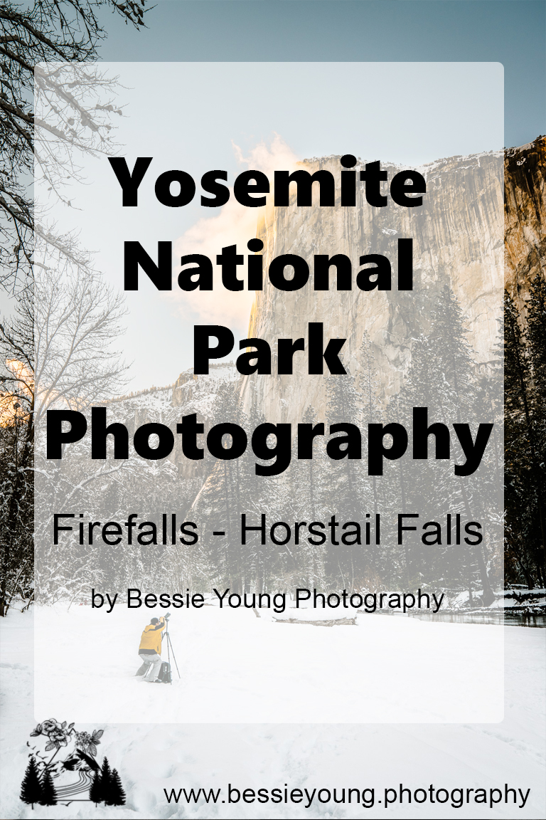 Yosemite National Park Photography by Bessie Young Woman Outdoor Photographer - Horstail Falls Yosemite Firefall.jpg