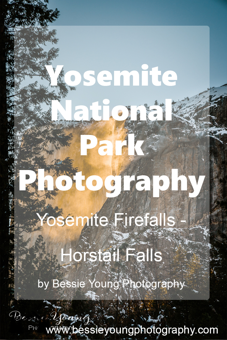 Yosemite National Park Photography by Bessie Young Woman Outdoor Photographer - Horstail Falls Yosemite Firefall