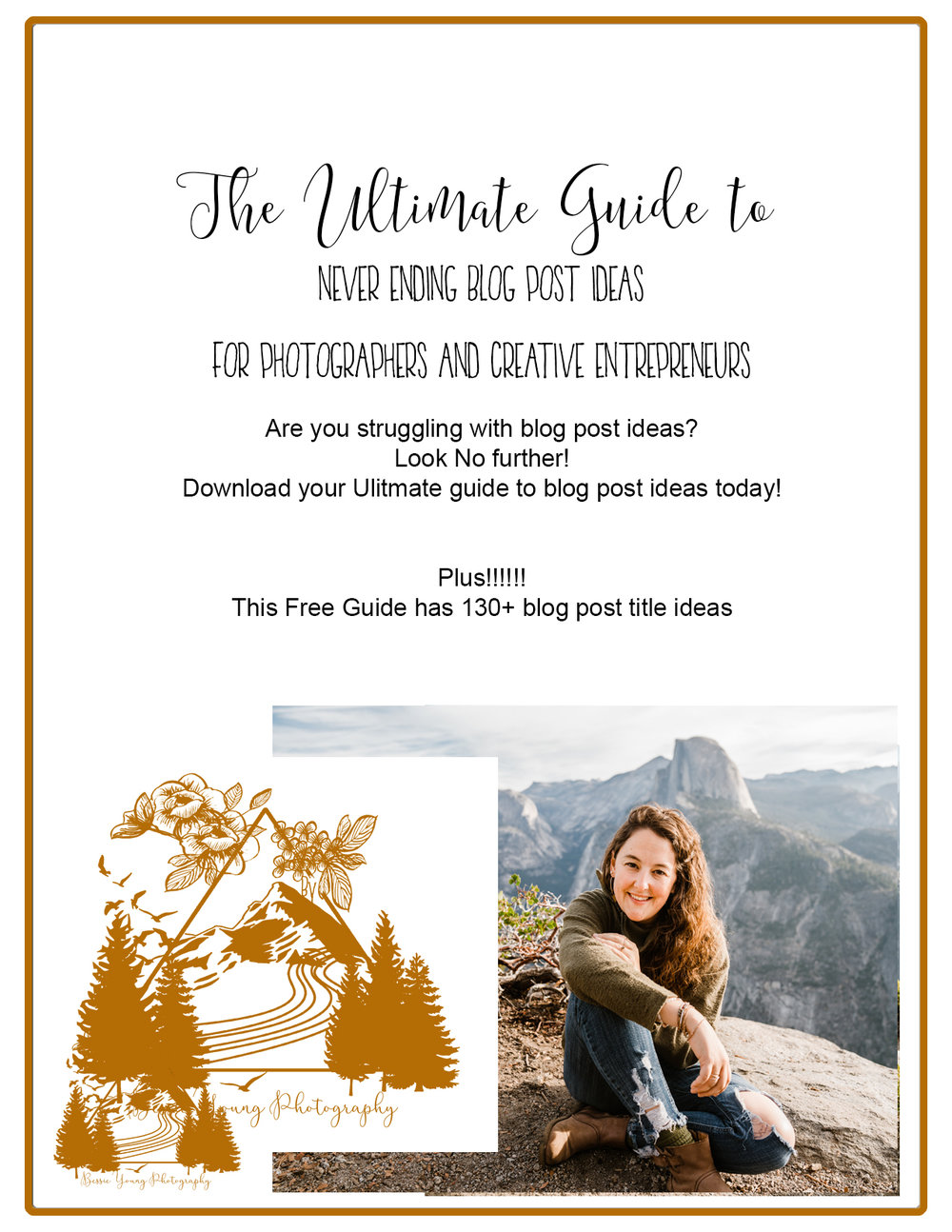 The Ultimate Guide to Blog Post Ideas for Photographers and Creative Entrepreneurs by Bessie Young Photography.jpg