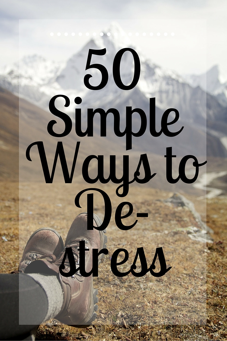 50 Simple Ways to De-stress