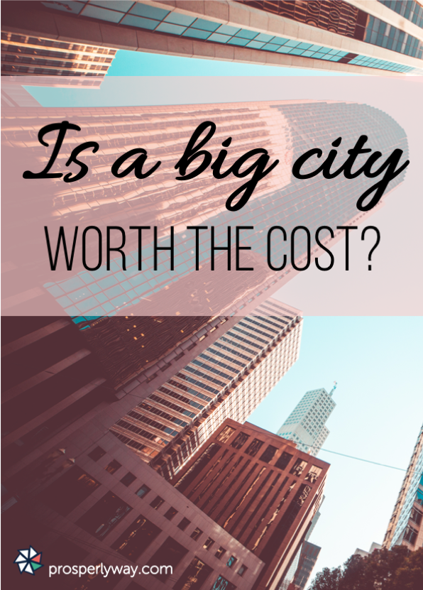 Is a big city worth the cost?