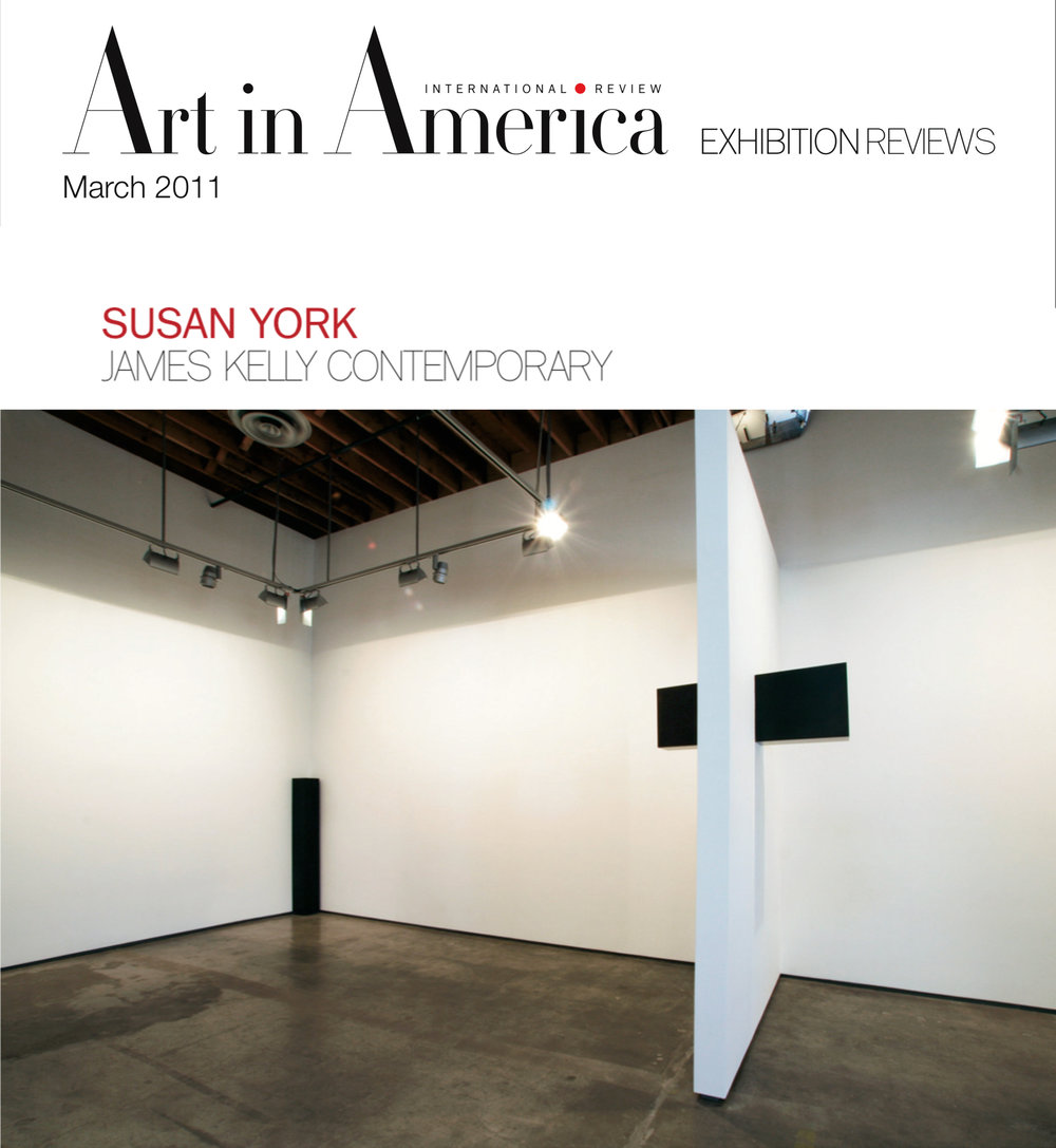 Art in America   Susan York: James Kelly Contemporary   By Harmony Hammond March, 2011