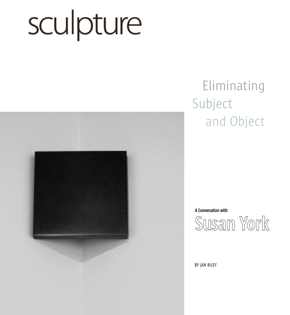 Sculpture Magazine   Eliminating Subject and Object   By   Jan Riley July, 2008