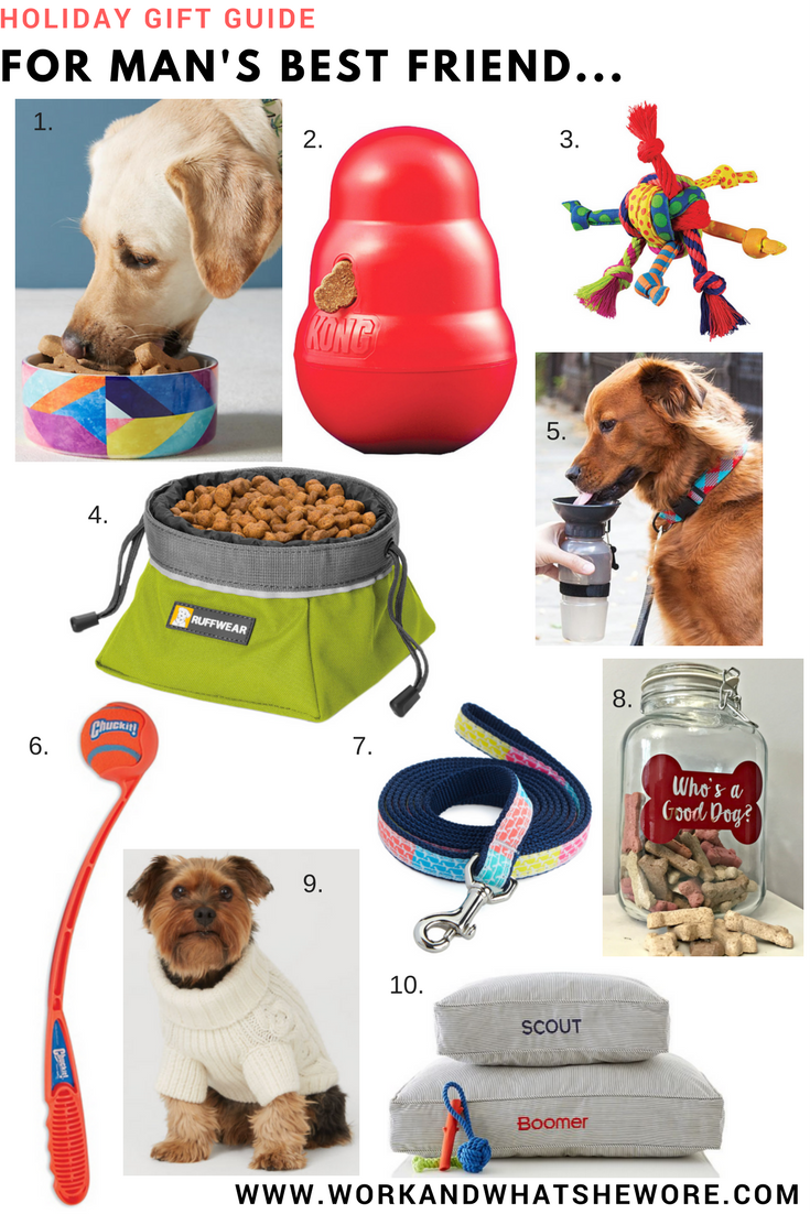 Holiday Gift Guides | For Man's Best Friend | Work & What She Wore