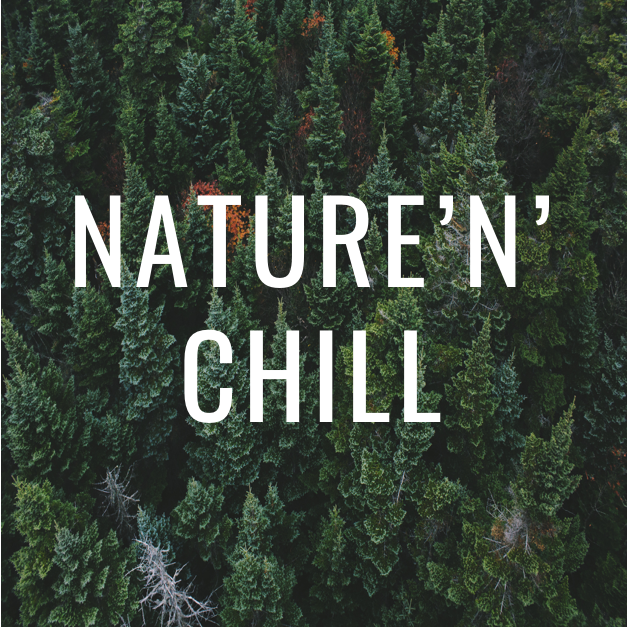 Nature'N'Chill