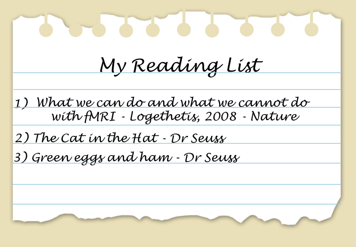 My reading list could actually look like this, I guess I could argue that everything on there is written by a Dr...although fun fact, Dr. Seuss wasn't actually a Dr, it was just his pen-name...I know right...whats even true anymore?!