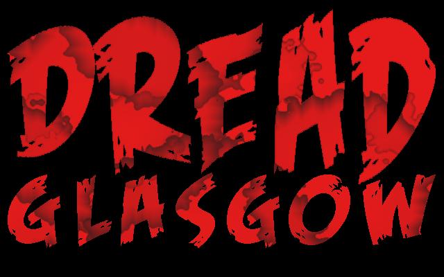 Source: Dread Glasgow