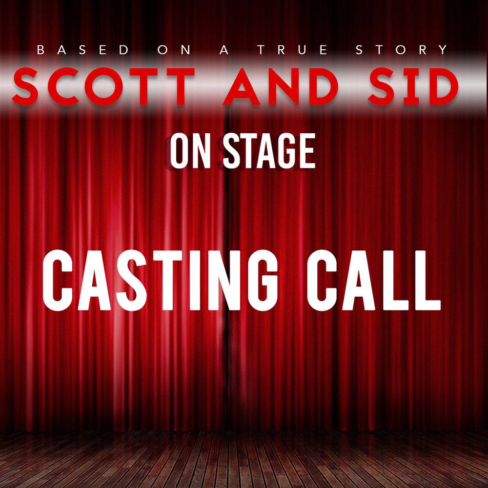 casting call scott and sid.jpg