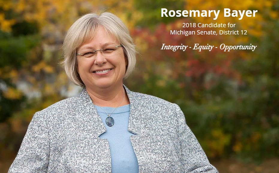 """For as long as I can remember I've felt compelled to be of service to my community. It is a lifetime commitment rooted in a family tradition of public service. As I've watched the problems caused by a lack of effective, honest government grow,  I've decided to be part of the solution and I am now running for the Michigan State Senate."" (www.rosemarybayer.com)"