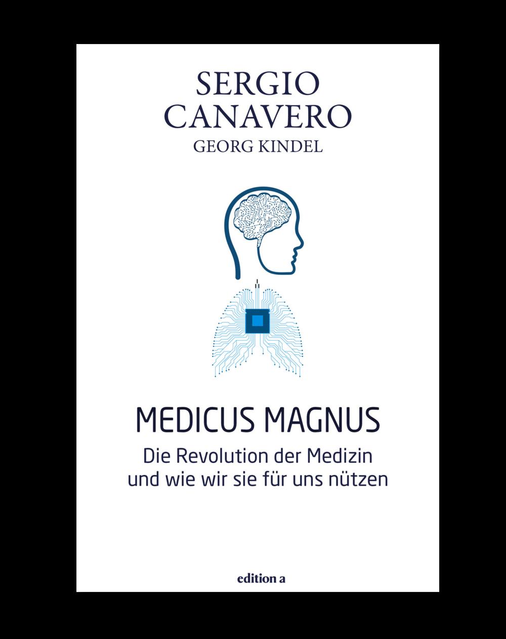 COVER MEDICUS MAGNUS_Das Buch_Sergio Canavero_Georg Kindel.jpg