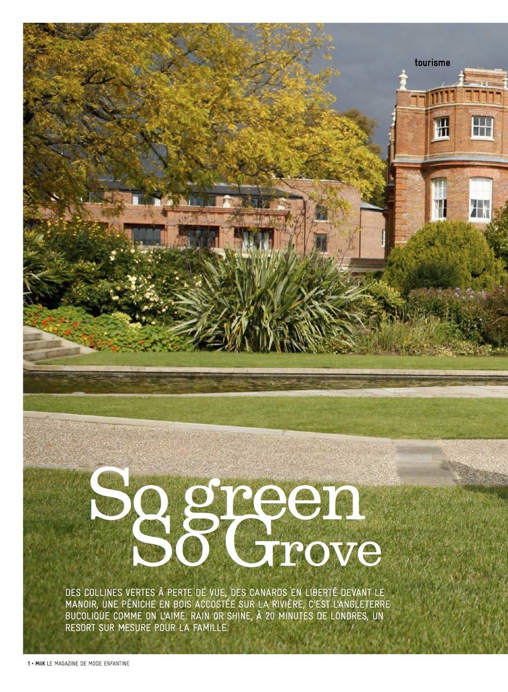 The Grove Hotel, So Green So Grove