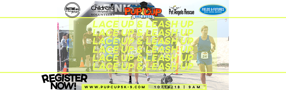Lace Up & Leash Up for the 2nd Annual Pup Cup 5K-9! - Partnering with The Children's Hospital Volunteers Paws for Purpose Program