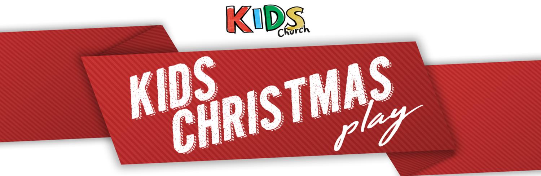 Kids Christmas Play — City Church