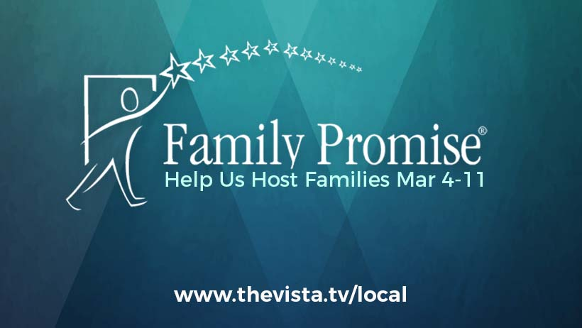 Click this graphic to visit  www.thevista.tv/local  and learn how you can join us as we host families March 4-11!  You can also email jonah@thevista.tv