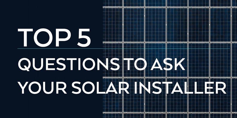 top5_questions_solar_installer.jpg