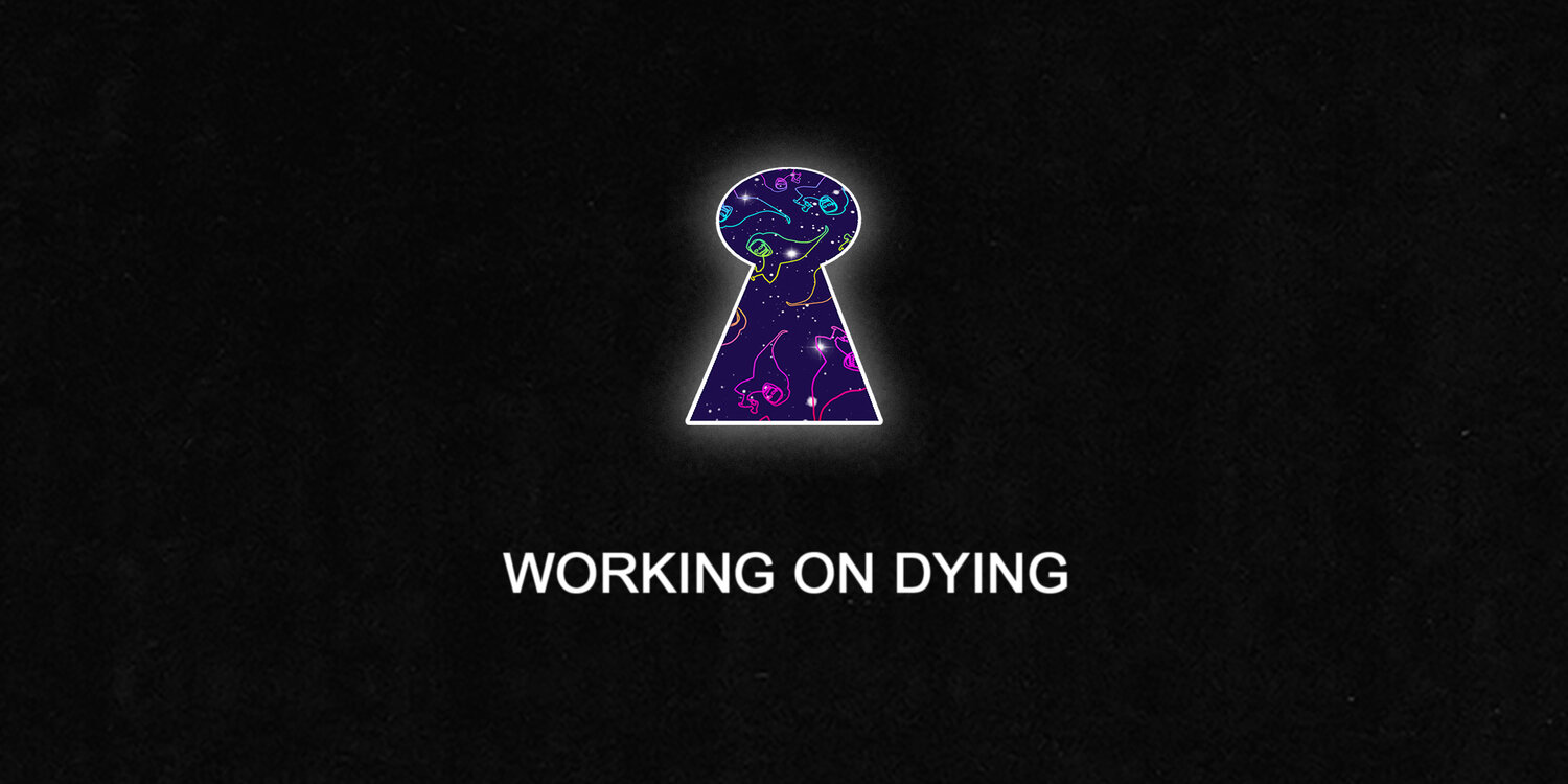 Working On Dying