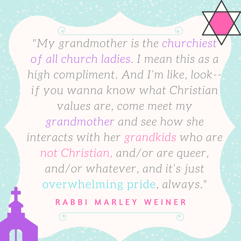 My grandmother's name is Grace, and she is the churchiest of all church ladies. I mean this as a high compliment. And I'm like, look-- if you wanna know what Christian values are, come meet my grandmother and see how.png