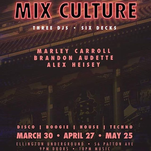 MIX CULTURE pt. 1 this Friday! @marleycarroll, Brandon Audette and @alexheisey are throwing down the filthiest, grooviest most excellent techno/disco/turntablism Asheville has to offer. The trio will be rotating in and out, allowing all 3 DJs to showcase their tunes throughout the night. This is not a show to missed. Come out for part 1 this Friday!!! #mixculture #ellingtonunderground #asheville #techno #disco